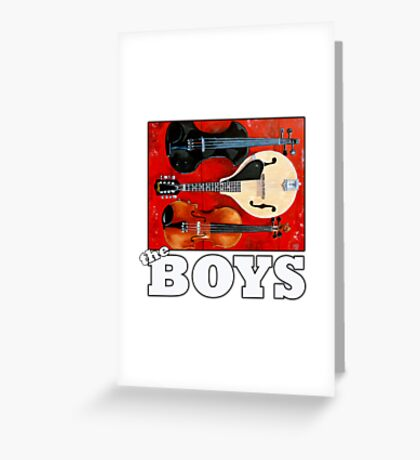 The Boys Greeting Card