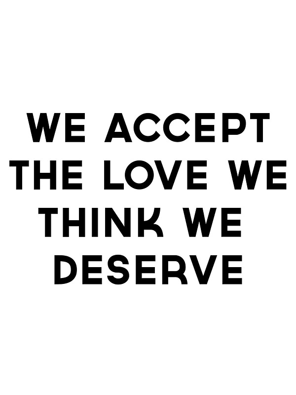 We accept the love we think we deserve cover photo