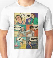 Let me explain Unisex T-Shirt