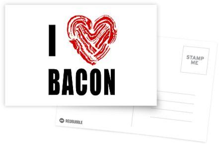I Love Bacon by JDBee