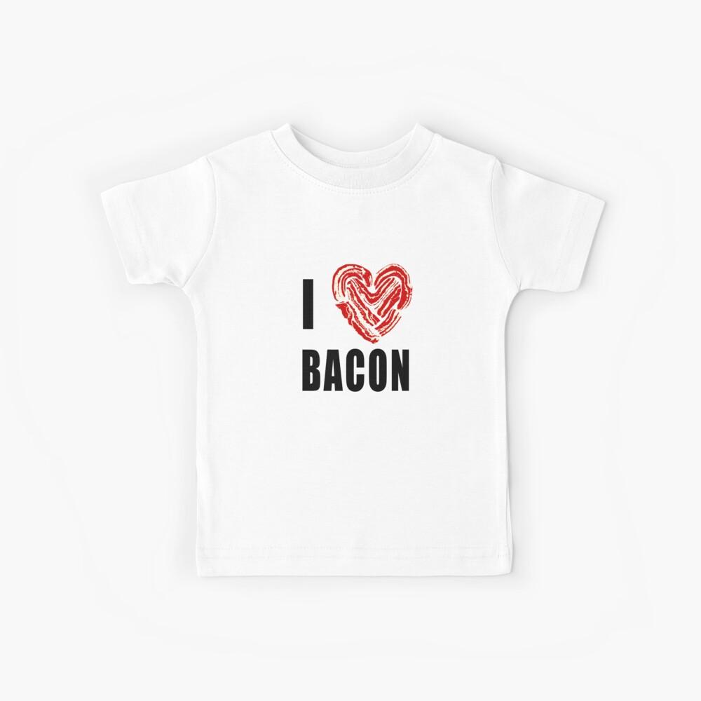 I Love Bacon Kids T-Shirt