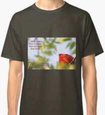 Make your own Cardinal rules and learn from them. Classic T-Shirt
