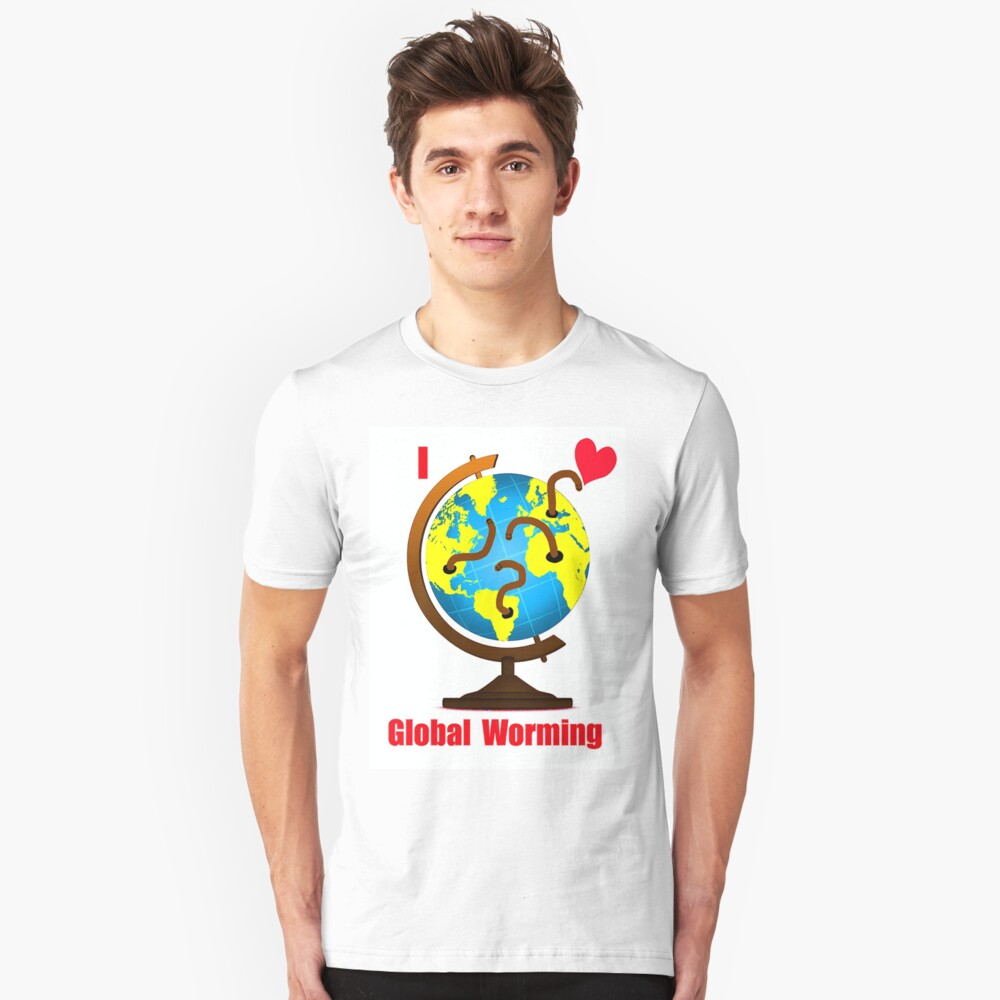 Global Worming Unisex T-Shirt Front