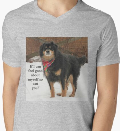 If I can feel good about myself so can you. T-Shirt