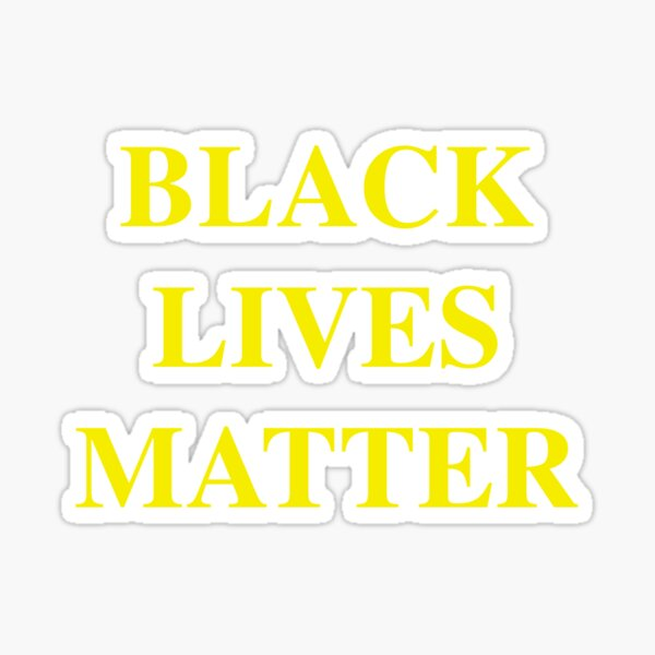 Black Lives Matter. Sticker