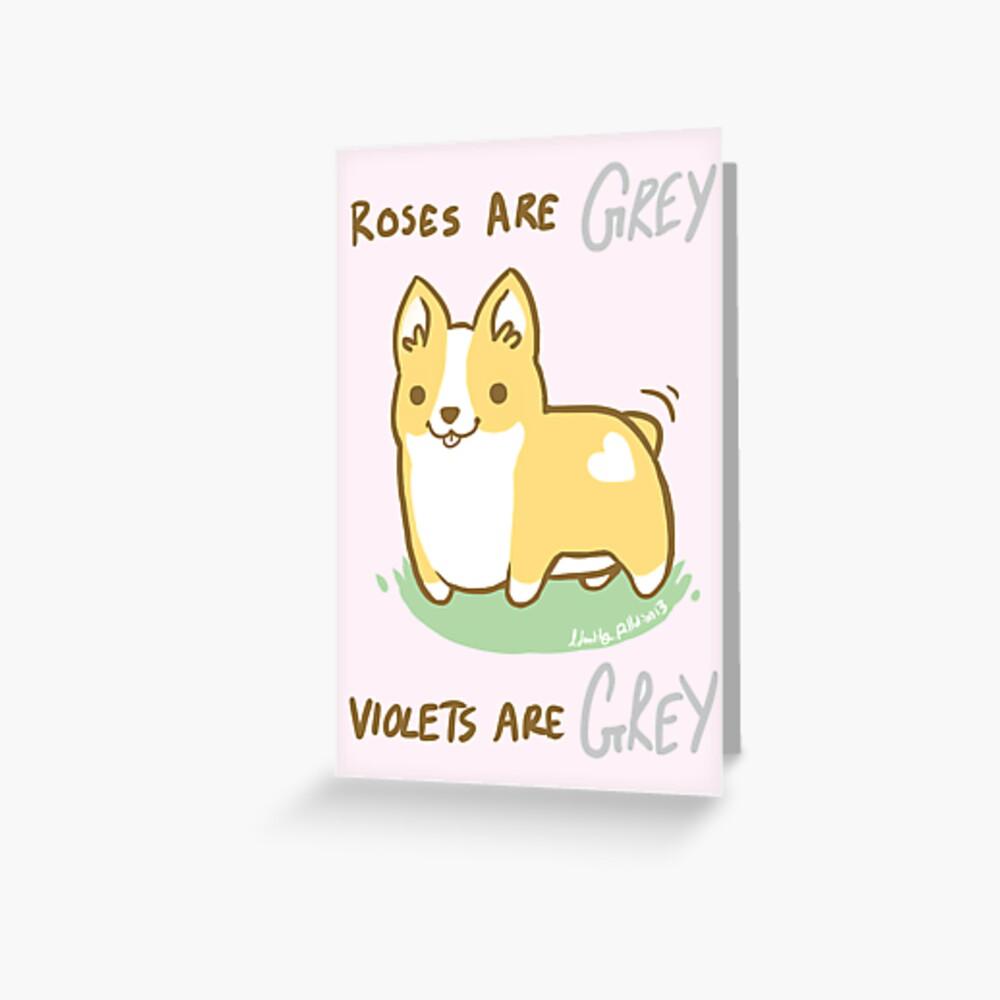 Corgi Valentine -Roses are GREY- Grußkarte