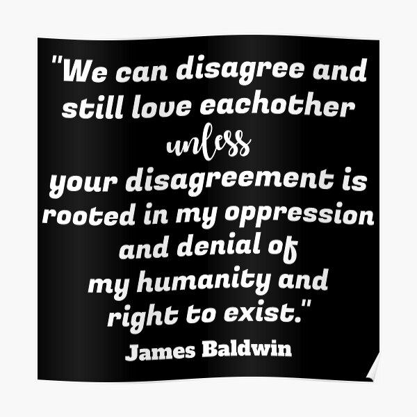 James Baldwin Saying Poster