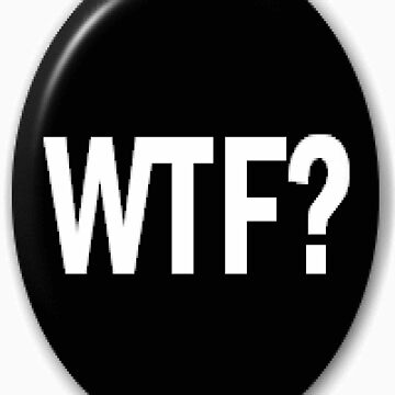 Wtf buton by spcolsen0297