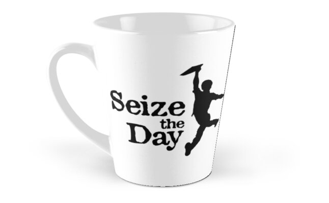 Seize The Day Classic Mugs - Tall