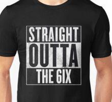 Straight Outta The 6ix - Drake Toronto Unisex T-Shirt
