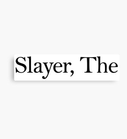 Slayer, The (Black) Canvas Print