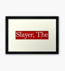 Slayer, The (white) Framed Print