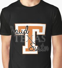 Proud Texas Sister 2 for Dark Backgrounds Graphic T-Shirt