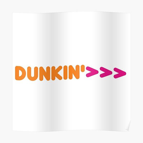 Dunkin'>> Poster