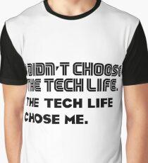 Tech life -1 Graphic T-Shirt