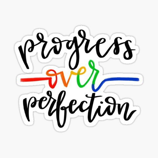 Progress Over Perfection Sticker