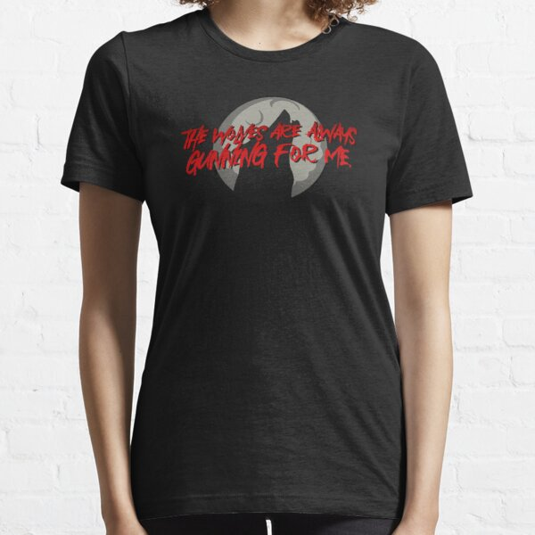 Wolves Are Always Gunning For Me - Emma Blackery Design Essential T-Shirt