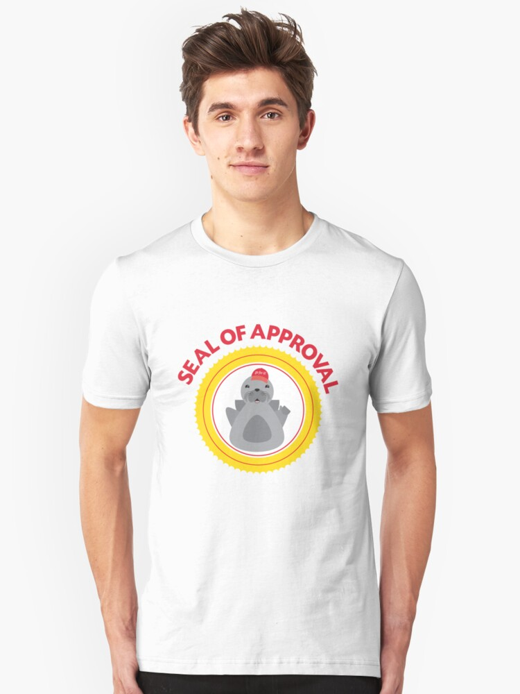 seal of approval Unisex T-Shirt Front