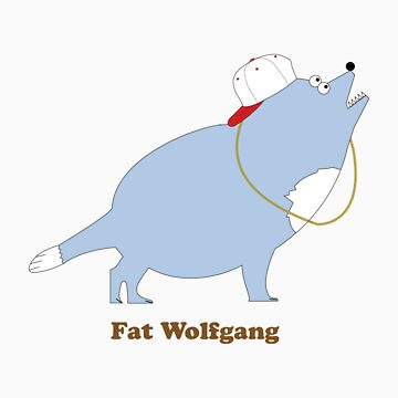 Fat Wolfgang by tiny-tofu