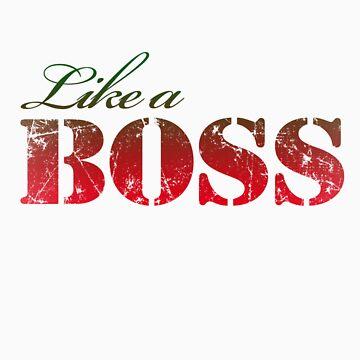 Like a BOSS by dboriginal