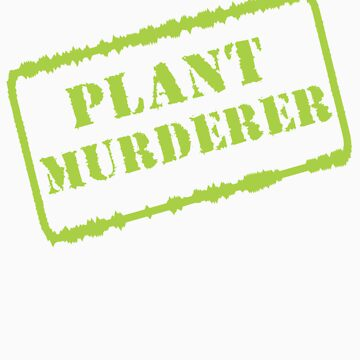 Plant Murderer in Chartreuse by veganese