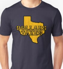 Dollars, Taxes Unisex T-Shirt