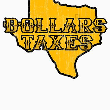 Dollars, Taxes by BartonKeyes