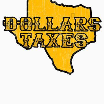 Dollars, Taxes by BartonKeyes