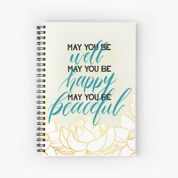 May You Be Meditation Loving Kindness Mantra With Lotus Blooms Spiral Notebook