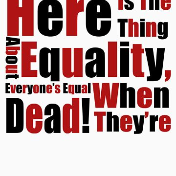 Equality by tothebarricades