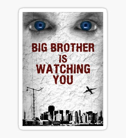 BIG BROTHER IS WATCHING YOU Sticker