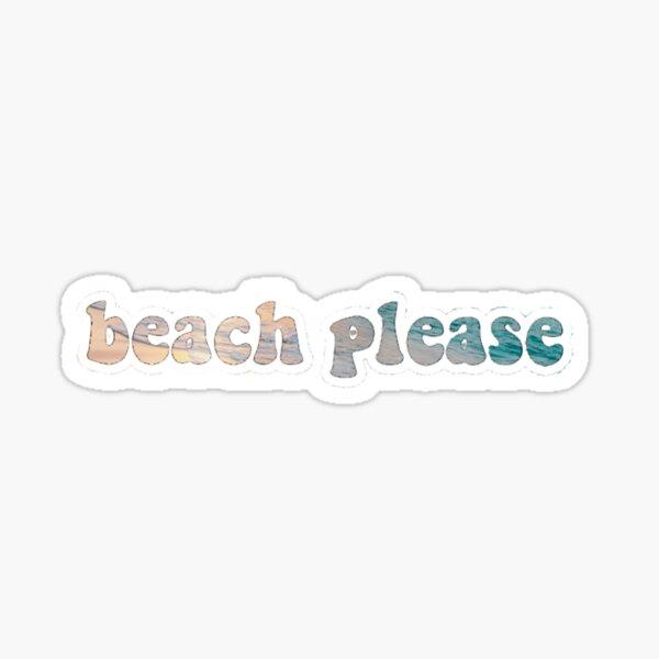 beach please sticker Sticker