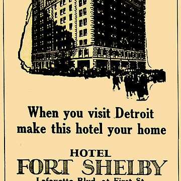 Vintage Detroit Fort Shelby Hotel Ad #2 by krawlspace
