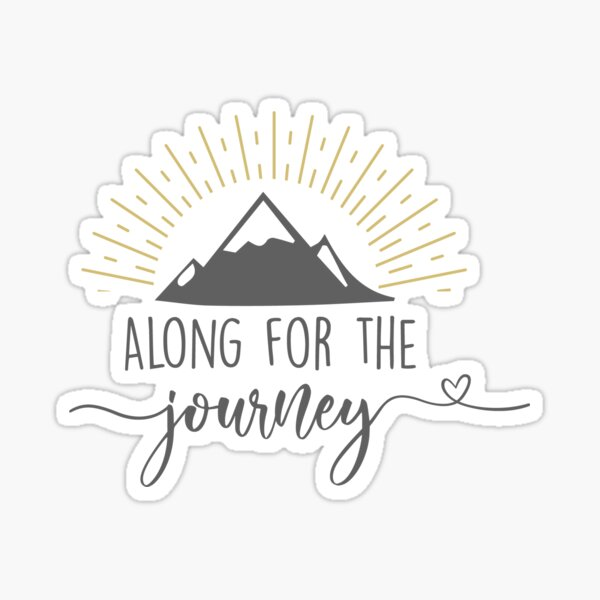Along for the Journey Sticker