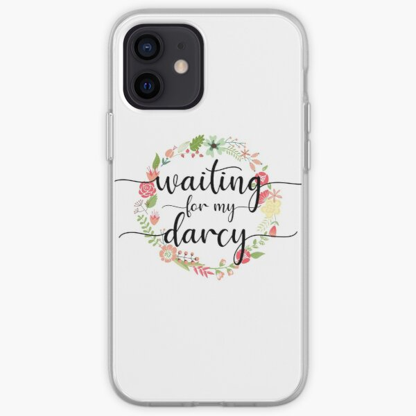 Waiting for My Mr. Darcy - Pride & Prejudice Jane Austen iPhone Soft Case