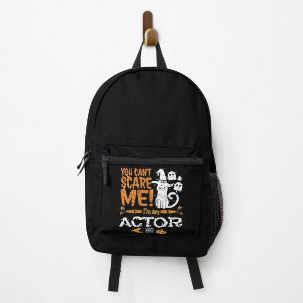 You Can't Scare Actor Halloween Funny Backpack