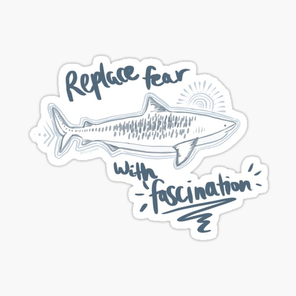 'Replace Fear With Fascination'  Sticker