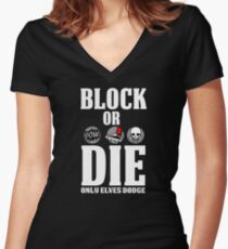 Block or Die Women's Fitted V-Neck T-Shirt