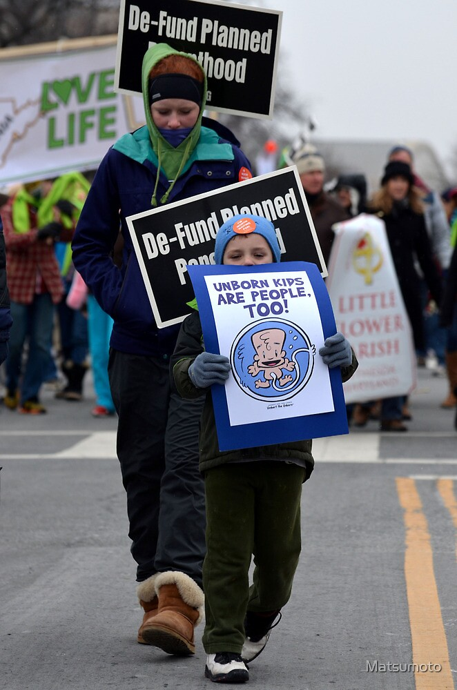 March for Life - Plight of the Unborn by Matsumoto