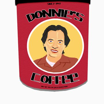 Donnie's Coffee by DashEightyEight