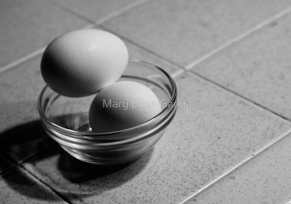 Still Life - Eggs by Mary Ellen Garcia