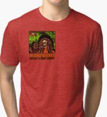 Voodoo Makes a Man Nasty! (Small Image/Rt Shoulder) Tri-blend T-Shirt