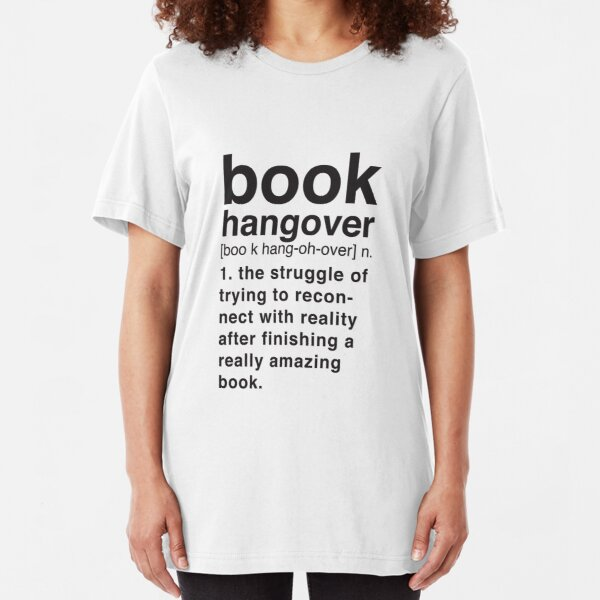 Book Hangover Meaning Slim Fit T-Shirt
