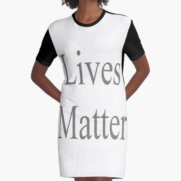 Lives Matter Graphic T-Shirt Dress