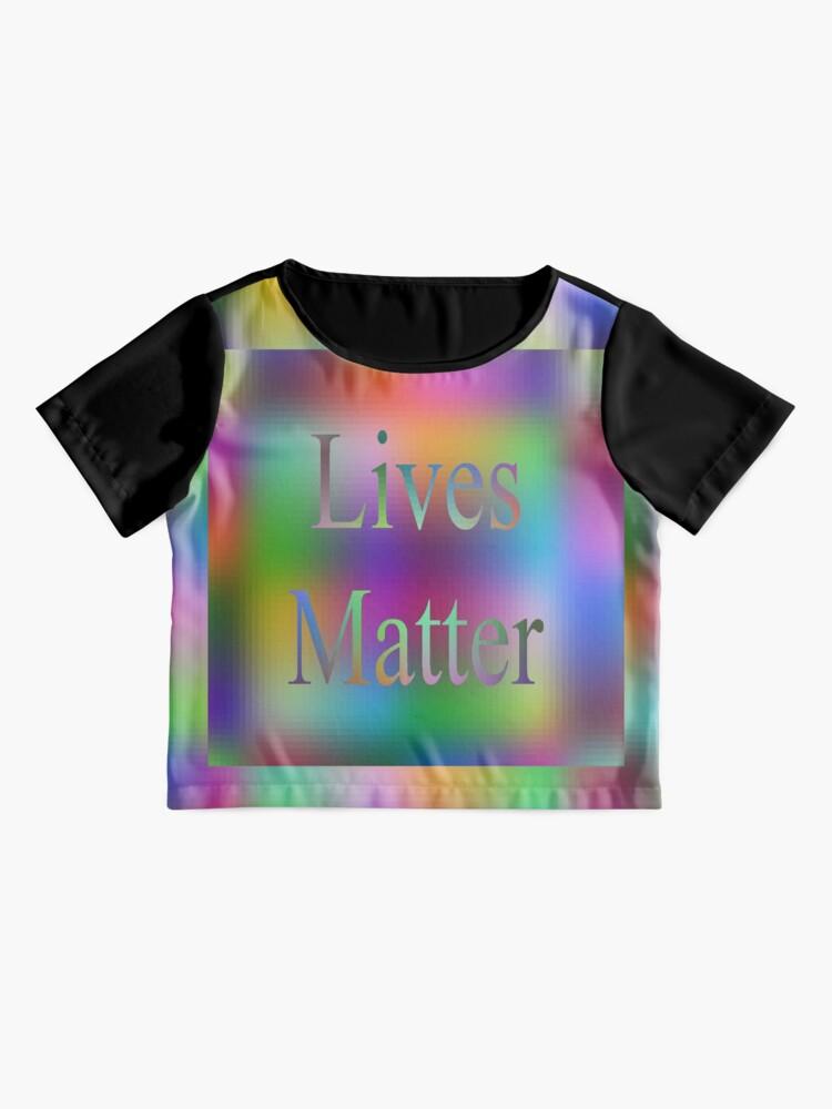 Alternate view of Lives Matter Chiffon Top