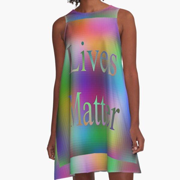 Lives Matter A-Line Dress