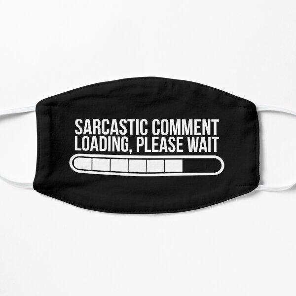 SARCASTIC COMMENT Mask