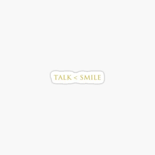 hamilton talk less, smile more Sticker