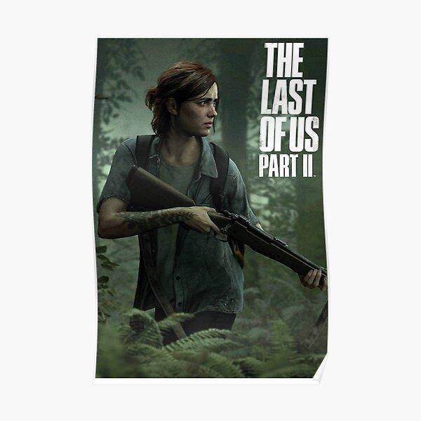The Last Of Us Part II - La Chasse D'Ellie Poster