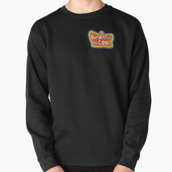 Kindness is cool rainbow Pullover Sweatshirt